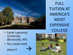 full tuition at america s most expensive college