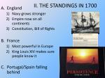 ii the standings in 1700
