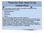 theories that need to be researched