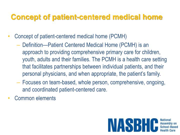 Concept of patient centered medical home