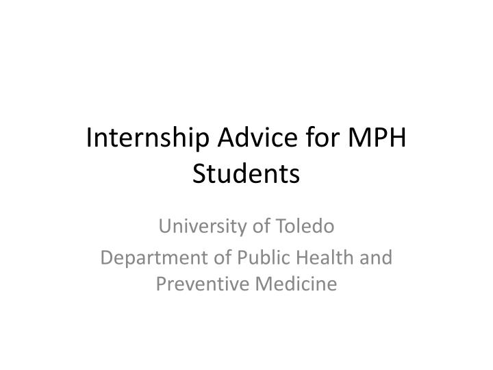 internship advice for mph students n.
