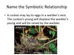 name the symbiotic relationship14