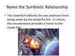 name the symbiotic relationship15