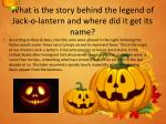 what is the story behind the legend of jack o lantern and where did it get its name