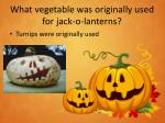what vegetable was originally used for jack o lanterns