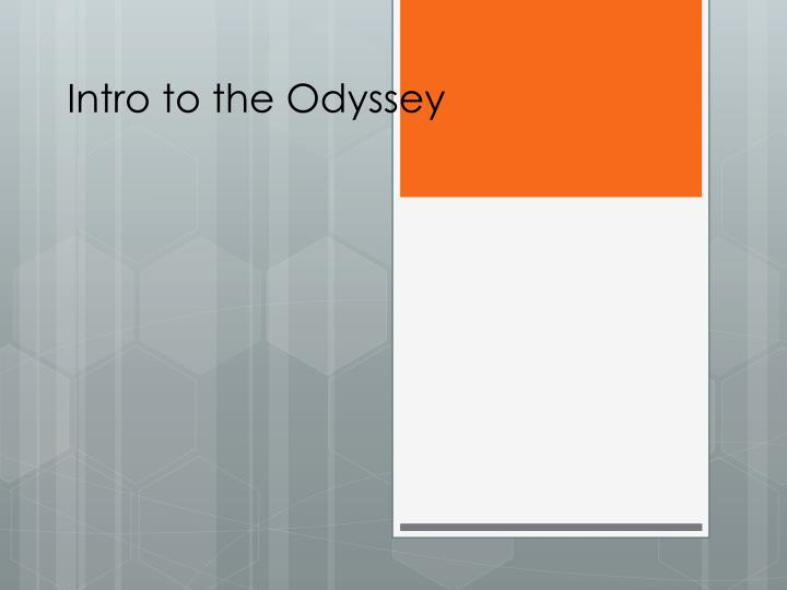 intro to the odyssey n.
