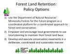forest land retention policy options