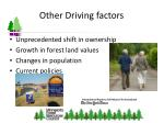 other driving factors