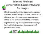 selected findings conservation easements land exchanges
