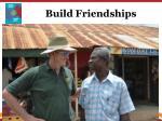 build friendships