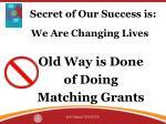 secret of our success is