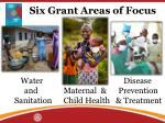 six grant areas of focus