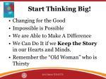 start thinking big