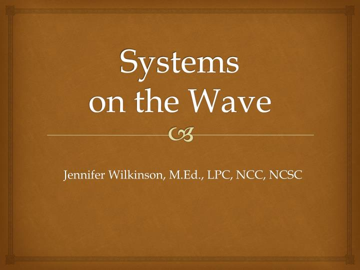 systems on the wave n.