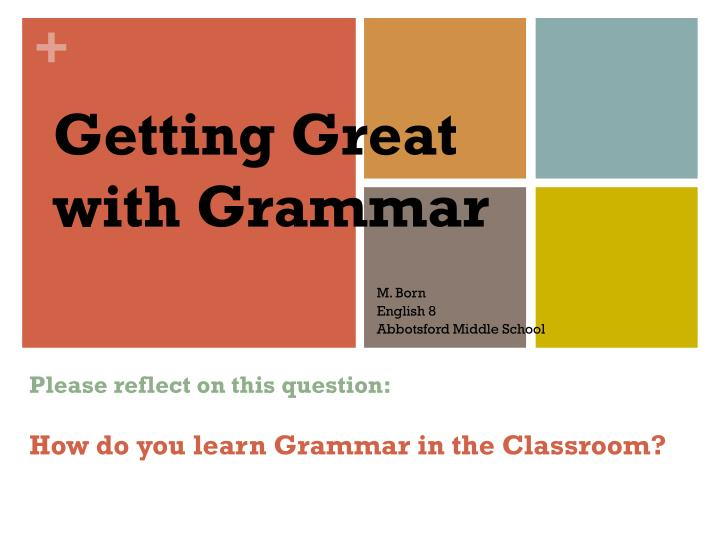 getting great with grammar n.