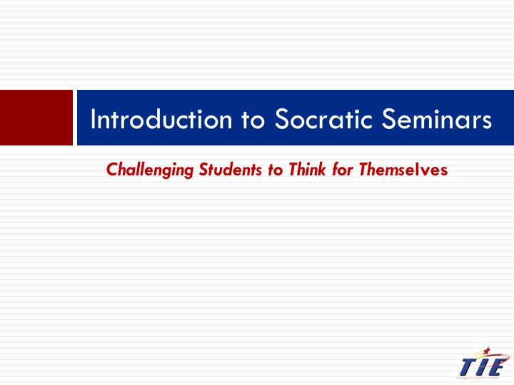 introduction to socratic seminars n.