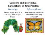 opinions and intertextual connections in kindergarten
