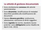 le attivit di gestione documentale