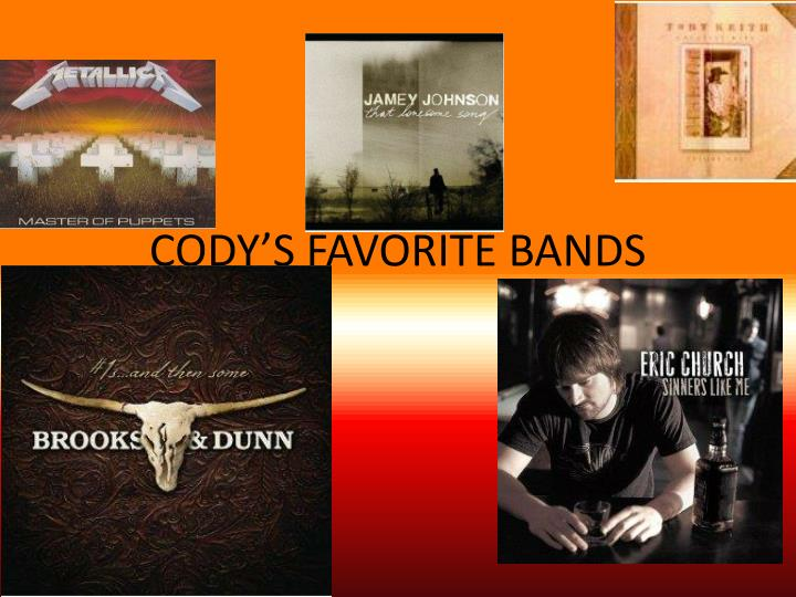 cody s favorite bands n.