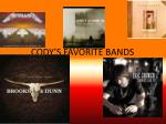 cody s favorite bands