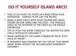 do it yourself island arcs