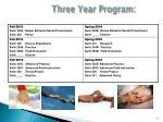 three year program