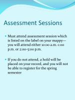 assessment sessions
