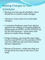 making changes to your schedules