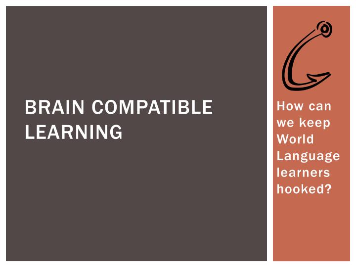 brain compatible learning n.