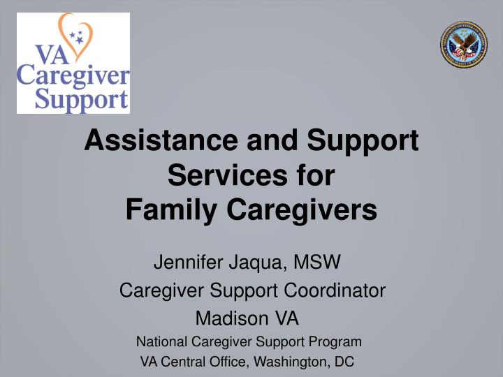 assistance and support services for family caregivers n.