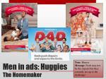 men in ads huggies the homemaker