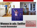 women in ads swiffer female homemaker