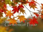 garments of praise