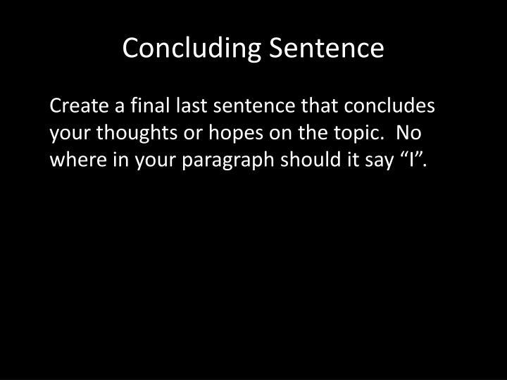 Concluding Sentence
