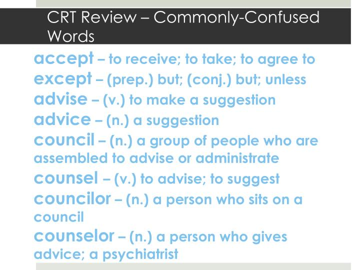 Crt review commonly confused words