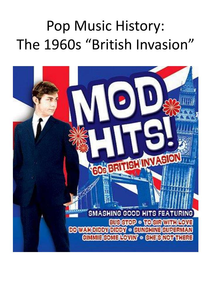 """PPT - Pop Music History: The 1960s """"British Invasion"""" PowerPoint"""