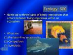 ecology 600
