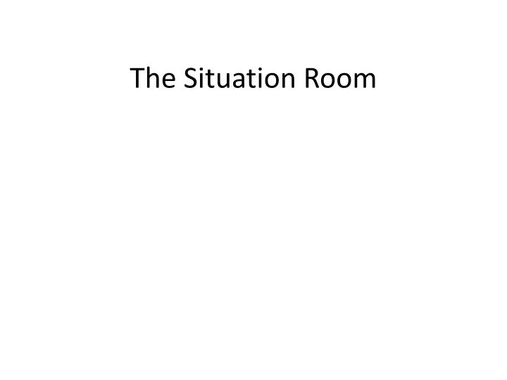 the situation room n.