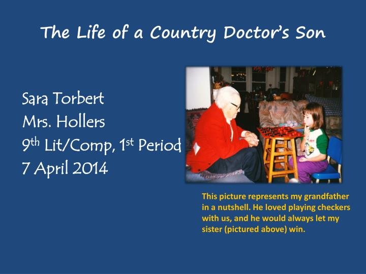 the life of a country doctor s son n.