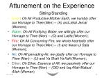 attunement on the experience