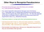other ways to recognize pseudoscience