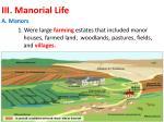 iii manorial life