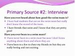 primary source 2 interview