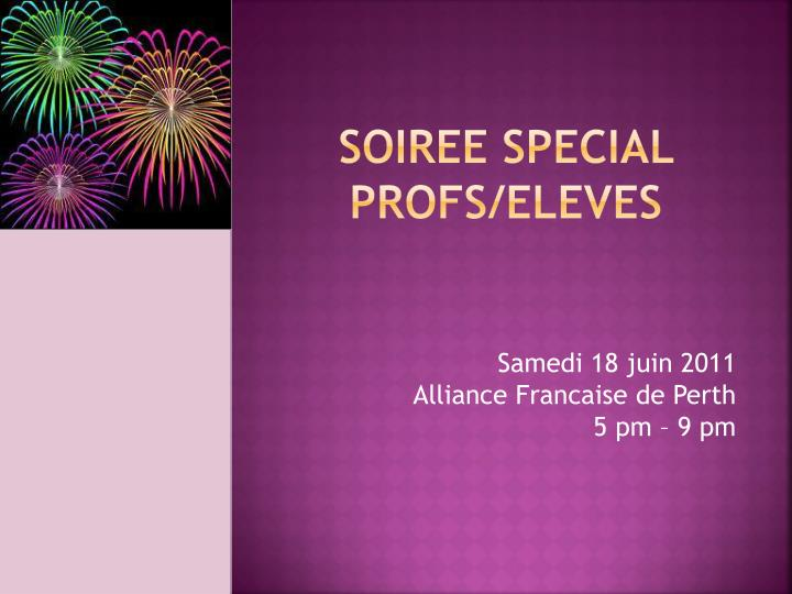 soiree special profs eleves n.
