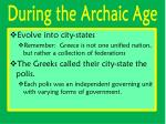 during the archaic age
