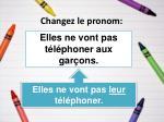 changez le pronom16