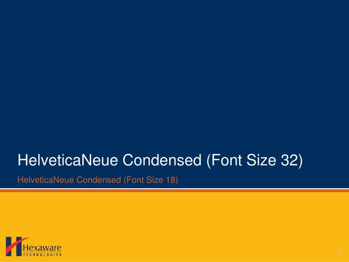 helveticaneue condensed font size 32 n.