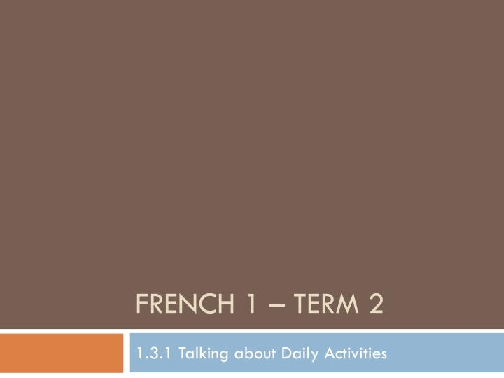 french 1 term 2 n.