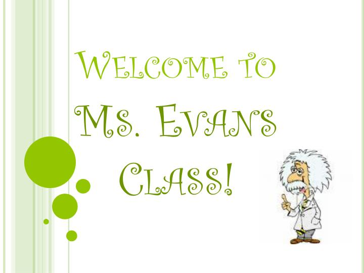 Welcome to ms evans class