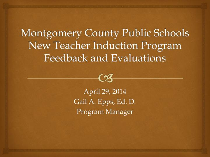 montgomery county public schools new teacher induction program feedback and evaluations n.
